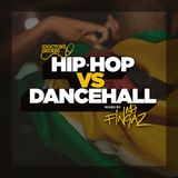 Hip-Hop vs Dancehall mixed by Mo Fingaz (@DJMoFingaz)