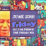 TrapVibeWorldWide June 2018 DJ J da Prince Friday Megamix