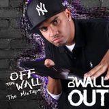 Off The Wall Mixtape Vol.1