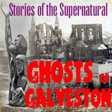 Ghosts of Galveston | Interview with Kathleen Maca | Podcast