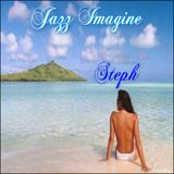 Jazz Imagine with Steph