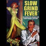 SLOW GRIND FEVER MIX #52 by Richie1250, Ladysoul & Pierre Baroni