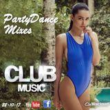 PartyDanceMixes TV ♦ Best Club Music Mix ♦ Best Popular Club Dance Music MEGAMIX ♦ 22-10-17