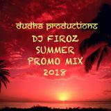 Summer Promo Mix 2018 DJ Firoz