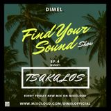 Find Your Sound Ep.4-TSAKALOS(guest)