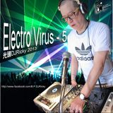 光頭DJRicky Electro Virus Vol.5 (2012.12.31)