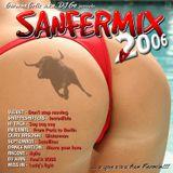 Sanfermix 2006 Mixed by GermanOrtiz aka DjGo