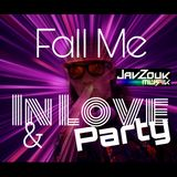 Fall Me In Love & Party (a Zouk Set)