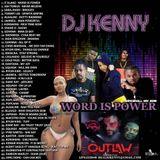 DJ KENNY WORD IS POWER DANCEHALL MIX OCT 2018