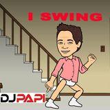 DJ Papi - iSwing (DJPapi is a Swinger Megamix)