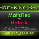 Master Mix Sessions Vol 2 - Breaking Bad - Natask vs MatisFlex