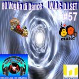 80 Voglia Di Dance IWRC Deejay Set  #57