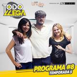Todo Llega T5 Programa #8 (20-04-2016)