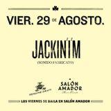 Jackin'I'm! from TCSO @ Salón Amador. 29.08.14