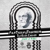 PalmTherapyThursdeep5 - Reach Eargasm w. DexLeMaffo @ Comptoir Darna (la Résidence - Slimane Azem)