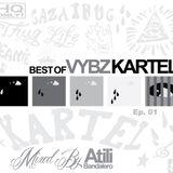 Best Of Vybz Kartel Mix Ep1 By Atili Bandalero