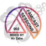 FAMCAST 002 Mixed by Air Zaïre