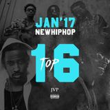 JVP's TOP 16 - NEW HIPHOP RELEASES JAN 2017