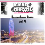 DJane Maryme - Barcelona Summer Opening 2014
