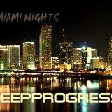 MIAMI NIGHTS mix by DEEPPROGRESS