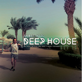 DEEP HOUSE SET 15 - AHMET KILIC