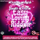 Easy Loving Riddim (goldmind production 2016) Mixed By MELLOJAH FANATIC OF RIDDIM