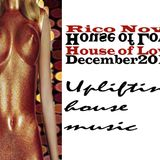 Rico Novo - hOuse Of lOve - Dec 2014