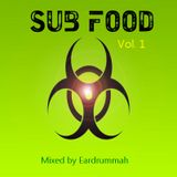 Sub Food Vol. 1 (Old Style Dubstep and Dub Mixed By Eardrummah)