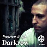 Cubbo Podcast #119: Darkrow (ES)