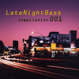 Late Night Bass Compilation 001