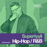 Supertyyli /// Hip-Hop and R&B /// Drake, Nipsey Hustle, Tion Wayne, Burna Boy, Pop Smoke, Freeway