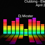 Club Electro Mashup Mix - April 2014 - Dj Micster