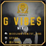 G VIBE$ mix. 1