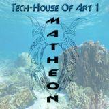 Tech-house Of Art 1 matheon