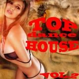 Dj B-Tune Top Dance and House Mix Vol.2