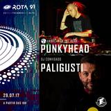 Rota 91 - 29/07/2017 - Djs guest Paligusti e Punkyhead (AITF)