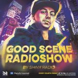 Shiny Radio - Good Scene Episode 25 (Liquid Funk / Soulful Drum&Bass) Guestmix by LOWRIDERZ