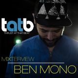 Ben Mono Exclusive Mixterview for Thrust At That Beat