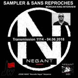 "RADIO S&SR Transmission 1114- 04.06.2018 (Top Of The Week NEGANT ""No!"") + MORGAN KING INTW +JOSSEW"