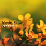Kevin Saw - April NIght 2009