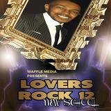 Lovers Rock Vol 12 - Chuck Melody