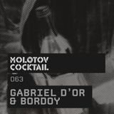Molotov Cocktail 063 with Gabriel D'or & Bordoy