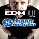 096 The EDM Show with Alan Banks & guest Woody Van Eyden
