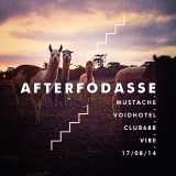 Filipe Mustache - Afterfodasse / Voidhotel / Club688 / Vibe / 17 - 08 - 14