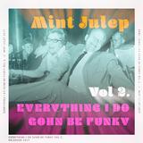 Everything I Do Gohn Be Funky - Part II