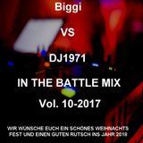 Biggi VS DJ1971 in the Battle Mix Vol. 10-2017