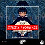 BOCABEATS X BLVCK BOX MUSIC - STRICTLY 4 YOUR AZZ [#bboxmusic Vol.2]