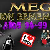 Dj Mega Sesion remember años 90-99 Vol.1
