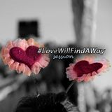 Love Will Find A Way Session
