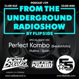 FLIP5IDE - From The Underground Radioshow podcast #029 with Perfect Kombo (BreaksMafia)